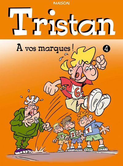 Tristan : 4. À vos marques !