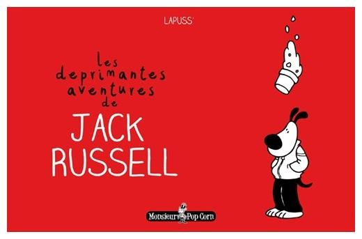Lapuss' : les deprimantes aventures de jack russel