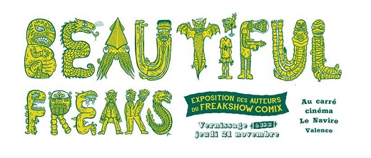 Beautiful Freaks : Exposition des auteurs du Freakshow Comix